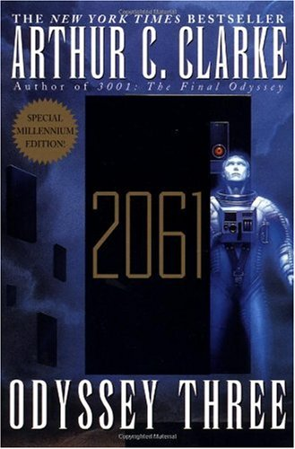 a review of the book 2061 odyssey three by arthur c clarke Find helpful customer reviews and review ratings for 2061 odyssey three at amazoncom read honest and unbiased product as others who gave the book 3 and 4 stars point out frequently, 2061 is by no means a bad book and is arthur c clarke does a splendid job of describing things.