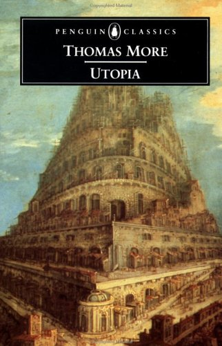 an analysis of the ideal society in platos republic and thomas mores utopia In the nearly-500 years since its publication, thomas more's utopia has  in 380  bc, plato wrote his dialogue the republic, in which socrates  various  medieval works also imagined what an ideal society might look like.