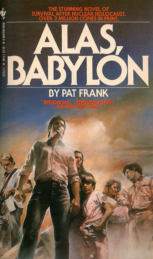 Alas, Babylon by Pat Frank (2005, Paperback) Perennial Classics: