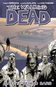 the-walking-dead_Volume_3-Safety_Behind_Bars