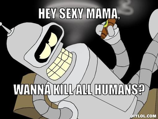 bender_killallhumans