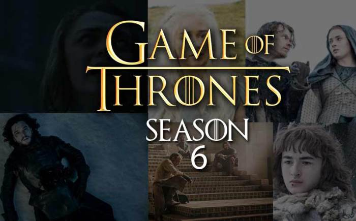 Some Thoughts On Game of Thrones Season SIx